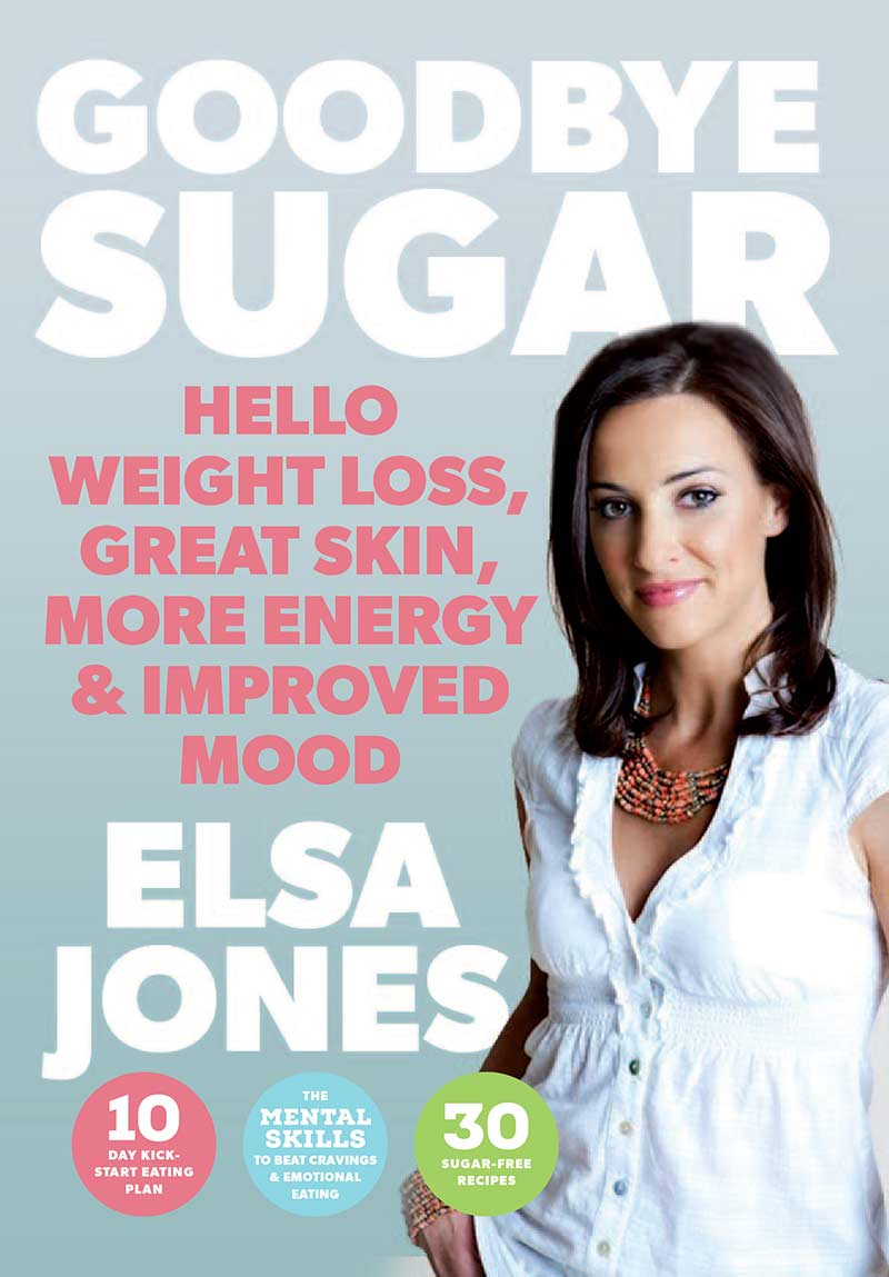 elsa jones goodbye sugar health book